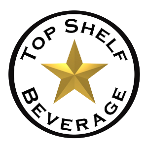 Top Shelf Beverages | Dallas | Houston