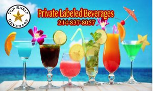 Private Labeled Beverages | Top Shelf